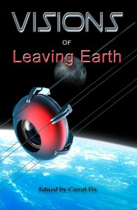 Visions of Leaving Earth Cover
